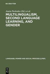 Multilingualism, Second Language Learning, and Gender