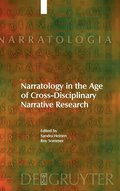 Narratology in the Age of Cross-Disciplinary Narrative Research