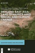 Dryland East Asia: Land Dynamics amid Social and Climate Change