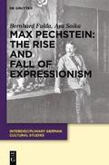 Max Pechstein: The Rise and Fall of Expressionism