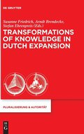 Transformations of Knowledge in Dutch Expansion