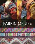 Fabric of Life - Textile Arts in Bhutan