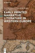 Early Printed Narrative Literature in Western Europe