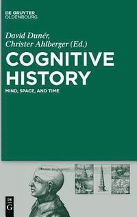 Cognitive History: An Introduction to a Historical Methodology