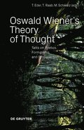 Oswald Wiener's Theory of Thought