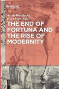 The End of Fortuna and the Rise of Modernity