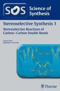 Science of Synthesis: Stereoselective Synthesis Vol. 1
