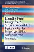 Expanding Peace Ecology: Peace, Security, Sustainability, Equity and Gender