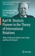 Karl W. Deutsch: Pioneer in the Theory of International Relations