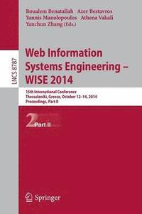 Web Information Systems Engineering -- WISE 2014