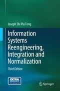 Information Systems Reengineering, Integration and Normalization