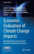 Economic Evaluation of Climate Change Impacts
