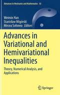 Advances in Variational and Hemivariational Inequalities