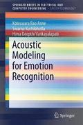 Acoustic Modeling for Emotion Recognition