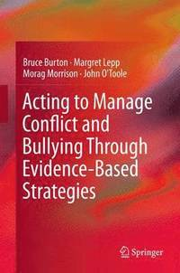 Acting to Manage Conflict and Bullying Through Evidence-Based Strategies