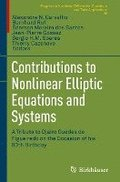 Contributions to Nonlinear Elliptic Equations and Systems