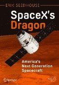 SpaceX's Dragon: America's Next Generation Spacecraft