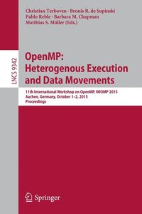 OpenMP: Heterogenous Execution and Data Movements