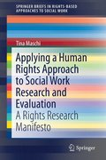 Applying a Human Rights Approach to Social Work Research and Evaluation