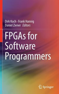 FPGAs for Software Programmers