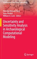 Uncertainty and Sensitivity Analysis in Archaeological Computational Modeling