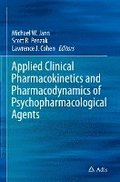Applied Clinical Pharmacokinetics and Pharmacodynamics of Psychopharmacological Agents