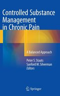 Controlled Substance Management in Chronic Pain