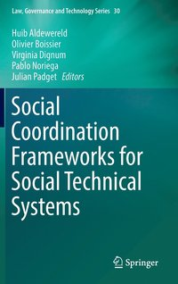 Social Coordination Frameworks for Social Technical Systems