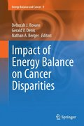 Impact of Energy Balance on Cancer Disparities