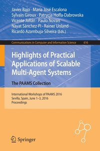 Highlights of Practical Applications of Scalable Multi-Agent Systems. The PAAMS Collection