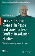 Louis Kriesberg: Pioneer in Peace and Constructive Conflict Resolution Studies