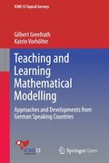 Teaching and Learning Mathematical Modelling
