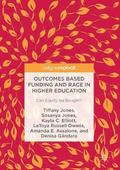 Outcomes Based Funding and Race in Higher Education