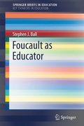 Foucault as Educator