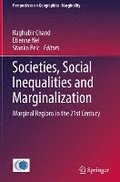 Societies, Social Inequalities and Marginalization