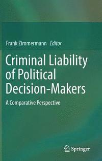 Criminal Liability of Political Decision-Makers