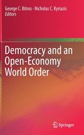 Democracy and an Open-Economy World Order