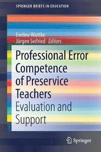Professional Error Competence of Preservice Teachers