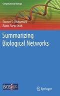 Summarizing Biological Networks