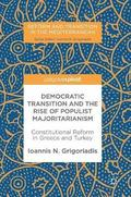 Democratic Transition and the Rise of Populist Majoritarianism