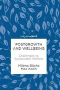 Postgrowth and Wellbeing