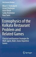 Econophysics of the Kolkata Restaurant Problem and Related Games