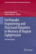 Earthquake Engineering and Structural Dynamics in Memory of Ragnar Sigbjornsson