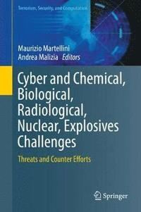 Cyber and Chemical, Biological, Radiological, Nuclear, Explosives Challenges