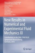 New Results in Numerical and Experimental Fluid Mechanics XI