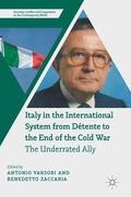 Italy in the International System from Detente to the End of the Cold War