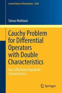 Cauchy Problem for Differential Operators with Double Characteristics