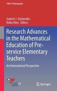 Research Advances in the Mathematical Education of Pre-service Elementary Teachers