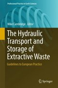 Hydraulic Transport and Storage of  Extractive Waste