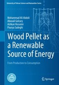 Wood Pellet as a Renewable Source of Energy